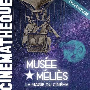 Un laissez-passer pour l'exposition Musée Méliès, LA MAGIE DU CINÉMA
