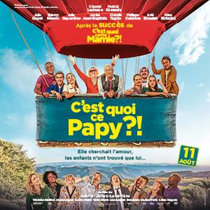 Une affiche du film C'EST QUOI CE PAPY ?!