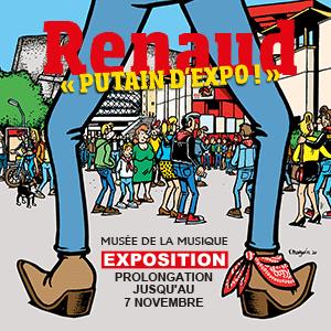 Un laissez-passer pour l'exposition RENAUD, « PUTAIN D'EXPO ! »