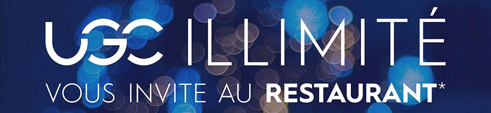 UGC Illimité vous invite au restaurant !