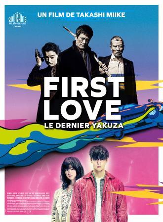 FIRST LOVE LE DERNIER YAKUZA