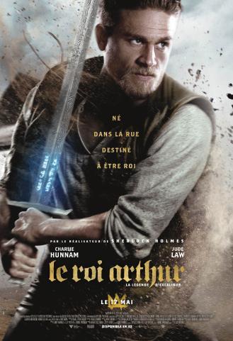 LE ROI ARTHUR LA LEGENDE D'EXCALIBUR