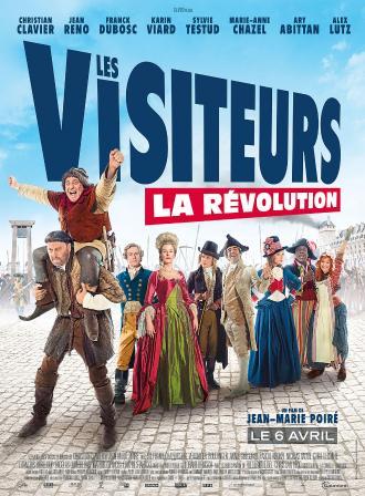 LES VISITEURS : LA REVOLUTION