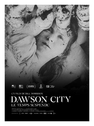 DAWSON CITY, LE TEMPS SUSPENDU