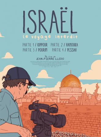 ISRAEL, LE VOYAGE INTERDIT - PARTIE I : KIPPOUR