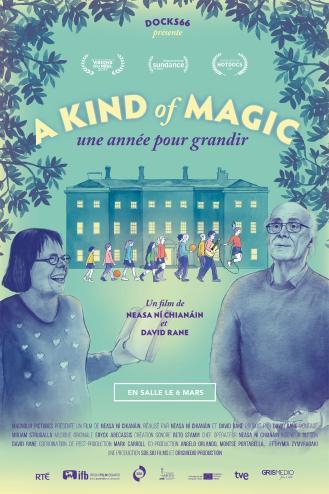 A KIND OF MAGIC, UNE ANNEE POUR GRANDIR