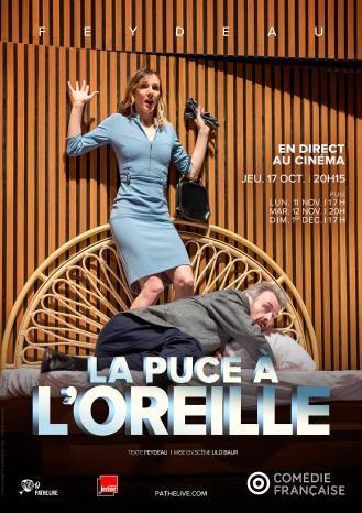 LA PUCE A L'OREILLE (COMEDIE-FRANCAISE)