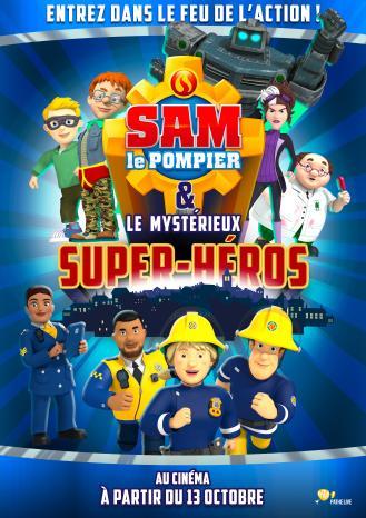 SAM LE POMPIER ET LE MYSTERIEUX SUPER HEROS