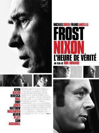 FROST NIXON - L'HEURE DE VERITE