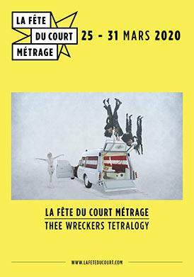 LA FETE DU COURT 2020 - THEE WRECKERS TETRALOGY