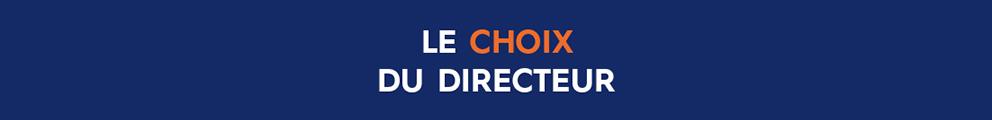 Le choix du directeur